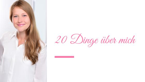 20 Dinge über mich